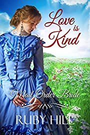 Love is Kind: Mail Order Bride