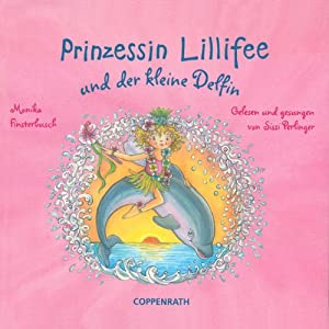 Prinzessin Lillifee und der kleine Delfin Hörbuch