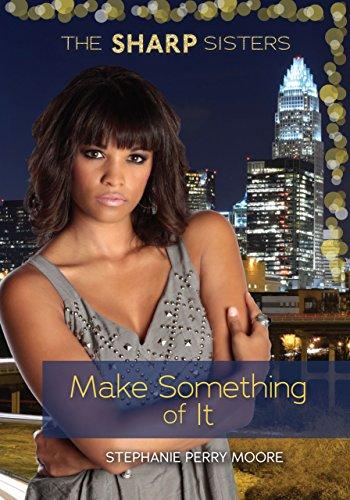 Make Something of It (The Sharp Sisters) (Charlotte, North Carolina, Fashion)
