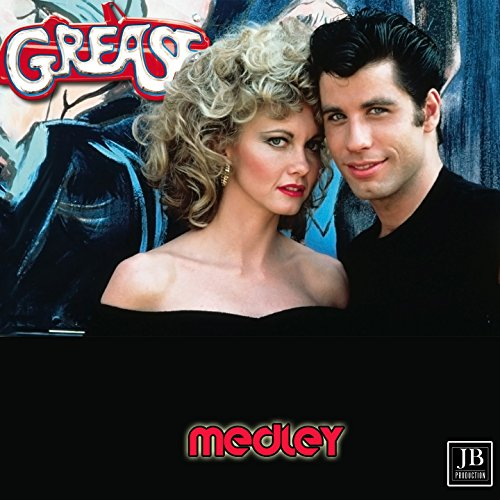 Grease Medley: Grease / Summer Nights / Hopelessly Devoted to You / You're the One That I Want / Sandy / Beauty School Dropout / Look at Me, I'm Sandra Dee / Greased Lightning / It's Raining on Prom Night / Alona at the Drive-In-Movie / Blue Moon]()