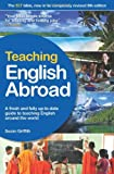 Teaching English Abroad, Susan Griffith, 1854584405