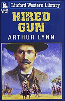 Hired Gun (Linford Western Library)