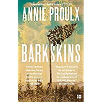 Barkskins: Longlisted for the Baileys Women's Prize for Fiction 2017