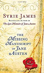 The Missing Manuscript of Jane Austen by Syrie James (2012-12-31)