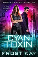 Cyan Toxin (Mixologists and Pirates Book 4)