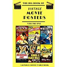 The Big Book of Vintage Movie Posters: Volume One: A Kindle Coffee Table Book