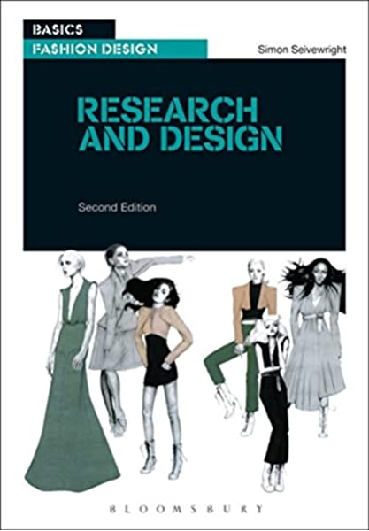 Basics Fashion Design 01 Research And Design Second Edition Seivewright Simon 9782940411702 Amazon Com Books