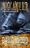 """Buccaneer A Dane Maddock Adventure"" av David Wood"