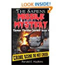 The Sapiens Missile Mystery: Tamer Thriller Series - Book 1 (Volume 1)