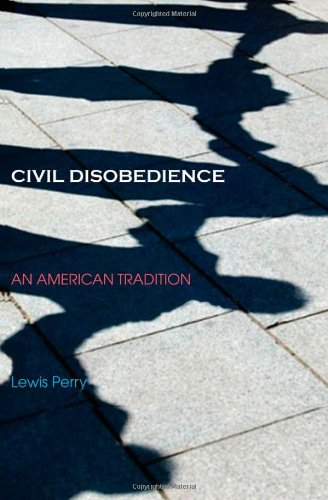 Civil Disobedience: An American Tradition