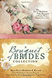 img - for A Bouquet of Brides Collection: For Seven Bachelors, This Bouquet of Brides Means a Happily Ever After book / textbook / text book