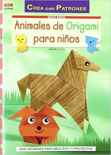 ANIMALES DE ORIGAMI PARA NIÑOS Cp - Serie Papel drac: Amazon ...