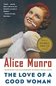 alice munro the love of a good woman story Complete summary of alice munro's the love of a good woman enotes plot  summaries  summary (comprehensive guide to short stories, critical edition.