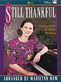 Still Thankful: Arrangements for Piano Ministry (Lillenas Publications)