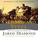 Guns, Germs and Steel: The Fate of Human Societies Hörbuch von Jared Diamond Gesprochen von: Doug Ordunio