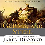 Guns, Germs and Steel: The Fate of Human Societies   Jared Diamond