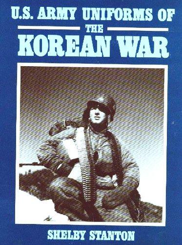 U.S. Army Uniforms of the Korean War (Korean The War Memorial)