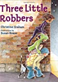 img - for Three Little Robbers book / textbook / text book
