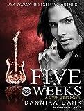 Five Weeks (Seven)