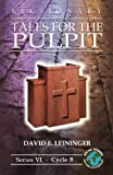 img - for Lectionary Tales for the Pulpit: Series VI, Cycle B [With Access Password for Electronic Copy] book / textbook / text book