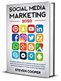 Social Media Marketing: The 2020's Ultimate Best Strategies to Become an Expert and Create Your Personal Brand Using Facebook, Twitter, Youtube & Instagram (+ 7 Tricks to Grow Your Business)