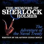 The Memoirs of Sherlock Holmes: The Adventure of the Naval Treaty | Sir Arthur Conan Doyle