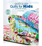 quick and easy quilts for kids - Quick & Easy Quilts for Kids: 12 Kid Friendly Patterns (Paperback) - Common