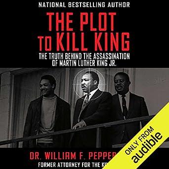 Amazon Com The Plot To Kill King The Truth Behind The