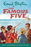 Five On Kirrin Island Again: Classic cover edition: Book 6 (Famous Five)