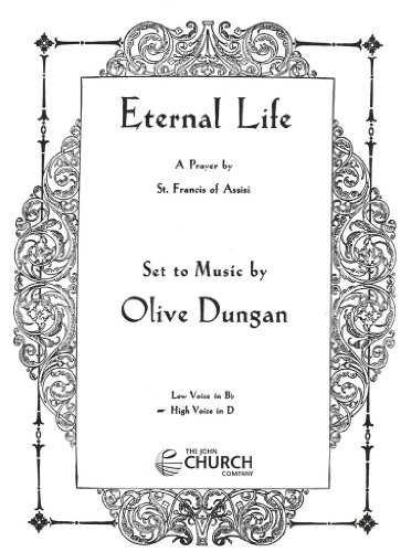 Eternal Life (Prayer Of St Francis Of Assisi Music Sheet)