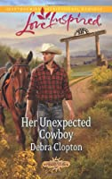 Her Unexpected Cowboy