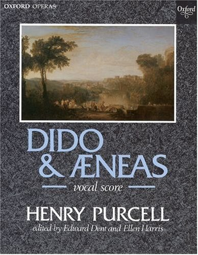 Dido and Aeneas: Vocal score (Oxford Operas)