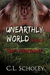 Bay's Mercenary (Unearthly World)