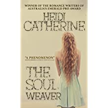 The Soulweaver (The Soulweaver Series Book 1)