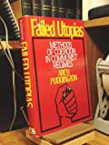 Failed Utopias, Arch Puddington, 1558150102