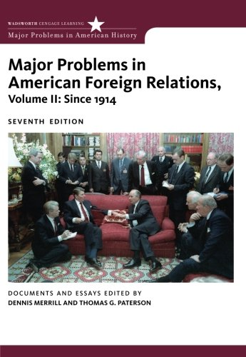 major problems in american foreign relations documents and essays