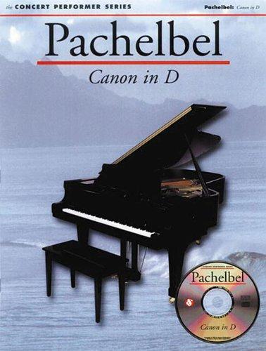 Pachelbel: Canon in D: Concert Performer Series