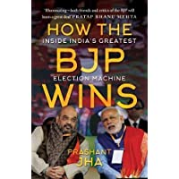 How the BJP wins: Inside India's Greatest Election Machine