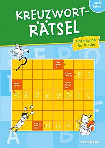 Kreuzworträtsel. Rätselspaß für Kinder ab 8 Jahren (Rätsel, Spaß, Spiele)