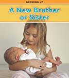 A New Brother or Sister, Charlotte Guillain, 143294813X