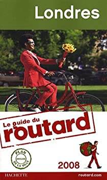 Guide du routard. Londres. 2008 par Guide du Routard
