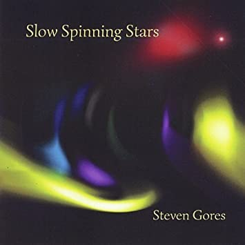 Slow Spinning Stars by Steven Gores : Steven Gores: Amazon.es: Música