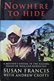 Nowhere to Hide: Mother's Ordeal in the Killing Fields of Iraq and Kurdistan