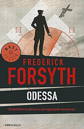 Odessa (campaña 5,95) (Best Seller (Debolsillo)) (Spanish Edition) (Frederick Forsyth Best Sellers)