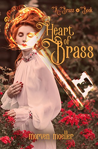 Heart of Brass (A Brass Book)