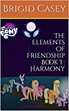 img - for The Elements of Friendship Book I : Harmony book / textbook / text book