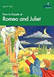 How to Dazzle at Romeo and Juliet, Patrick Cunningham, 1897675925