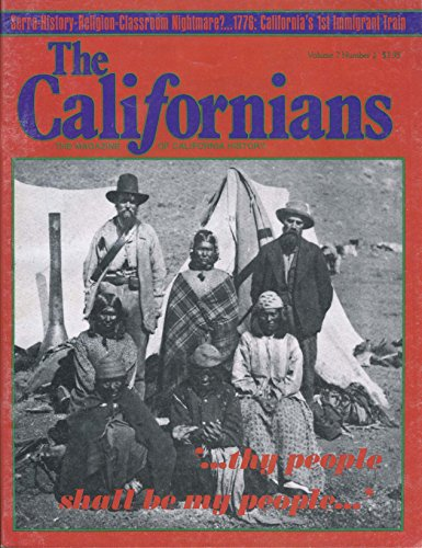 The Californians: The Magazine of California History, Vol. 7 No. 2, March-August 1989