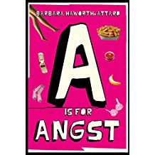 A Is for Angst