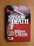 Shadow of Death, William X. Kienzle, 0836261194